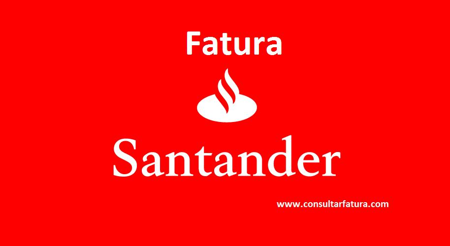 Fatura Santander: veja como solicitar 2ª via e demais serviços