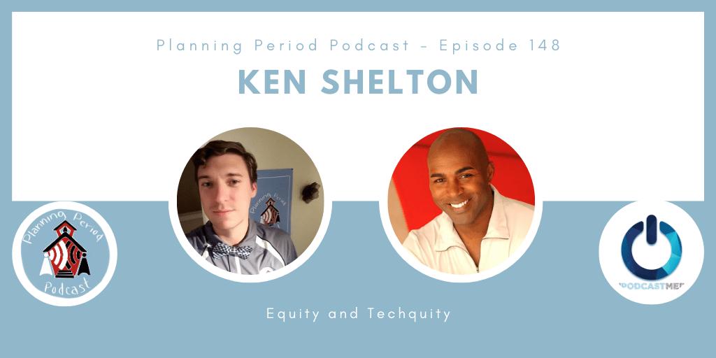 Ken Shelton – Equity and Techquity