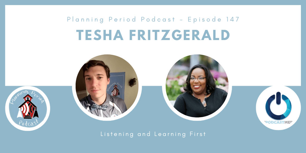 Tesha Fritzgerald – Listening and Learning First