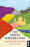The Travel Writer's Way by Jonathan Lorie