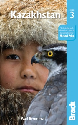 Kazakhstan, the Bradt Travel Guide