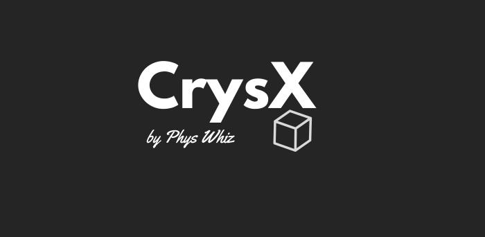 CrysX by Phys Whiz manas sharma crystal molecule viewer