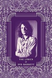 The Lyrics of Syd Barrett - new book