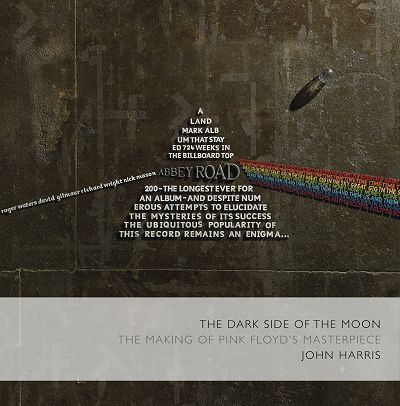 Pink Floyd Dark Side Of The Moon book - John Harris