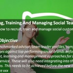 Social Customer Service: Recruiting, Training and Managing Social Teams