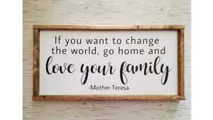 change world love your family