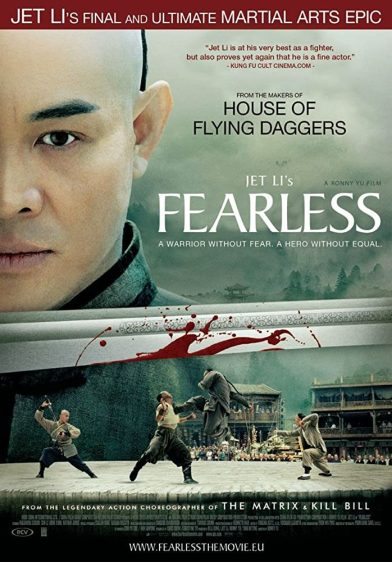 Fearless (2006) – Chinese