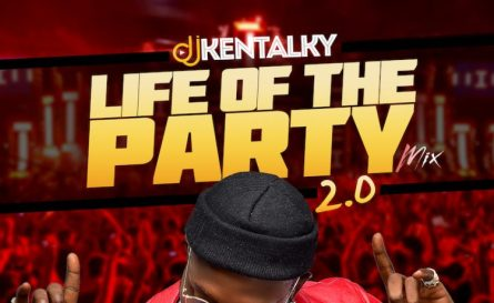 DJ Kentalky's New Mixtape - Life Of The Party 2.0 Mix
