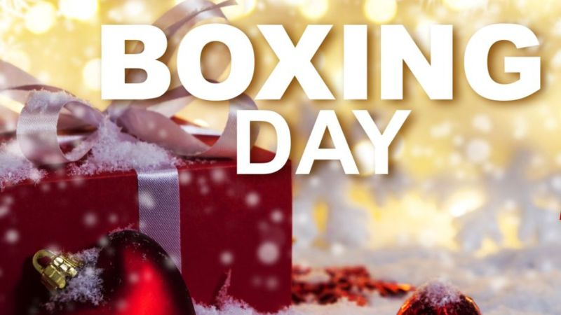 All What You Need To Know About Boxing Day (December 26th)