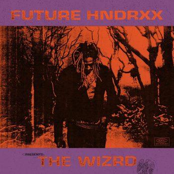 Future – Future Hndrxx Presents The WIZRD
