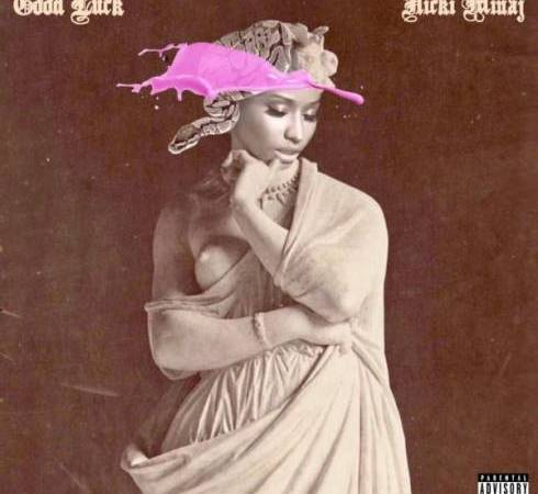 Nicki Minaj – Good Luck