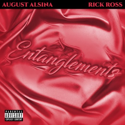 August Alsina Rick Ross Entanglements