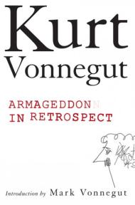 Armageddon in Retrospect by Kurt Vonnegut (2008, Hardcover)