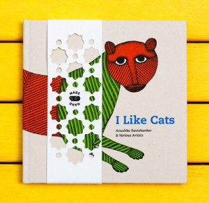 I Like Cats: A Picture-Book Showcase of Indian Folk Art
