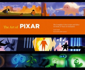The Art of Pixar: Behind the Scenes of 25 Years of Beloved Animation