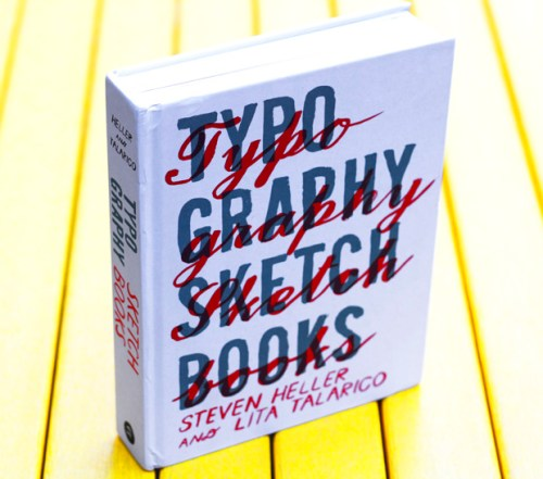 inside the sketchbooks of the world s greatest type designers brain pickings