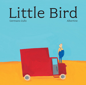 Little Bird: A Beautifully Minimalist Story of Belonging Lost and Found by Swiss Illustrator Albertine