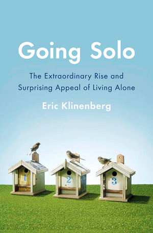 Going Solo: A Brief History of Living Alone and the Enduring Social Stigma Around Singletons