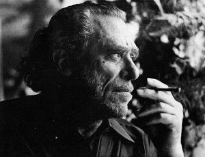 Bukowski on Going All The Way