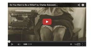 """So You Want To Be a Writer: Bukowski Debunks the """"Tortured Genius"""" Myth of Creativity"""