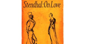 Stendhal on the Seven Stages of Romance and Why We Fall Out of Love: Timeless Wisdom from 1822