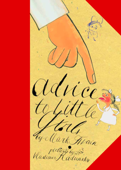Advice to Little Girls: Young Mark Twain's Little-Known, Lovely 1865 Children's Book