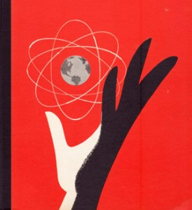 Our Friend the Atom: Disney's 1956 Illustrated Propaganda for Nuclear Energy