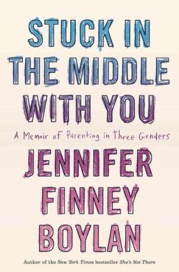 Love Over Biology: Jennifer Finney Boylan on What It's Like to Be a Transgender Parent