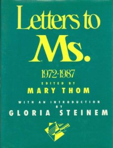"""Letters to Ms.: How Mary Thom Built """"Social Media"""" for Women's Rights in the 1970s"""