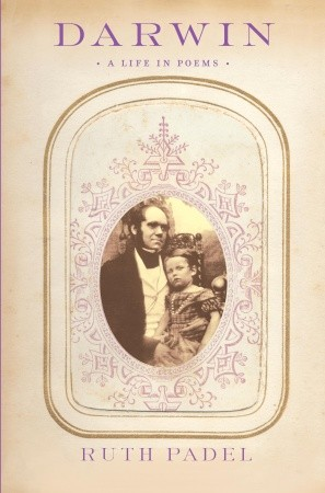 Darwin's Life, Adapted in Poems by His Great-Great-Granddaughter