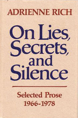 """Adrienne Rich on Lying, What """"Truth"""" Really Means, and the Alchemy of Human Possibility"""