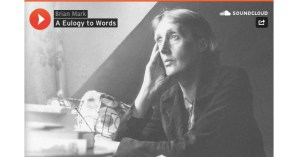 A Eulogy to Words: The Only Recording of Virginia Woolf's Voice, Adapted for Chamber Orchestra