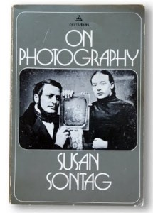 Narrowly Selective Transparency: Susan Sontag on Photography vs. the Other Arts