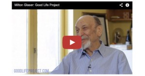 Milton Glaser on Art, Technology, and the Secret of Life