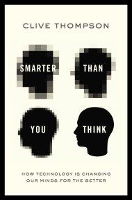 the internet makes us smarter