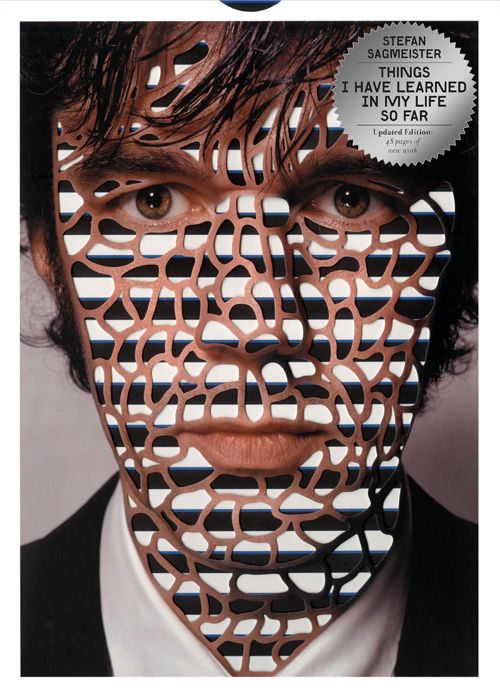 Things I Have Learned in My Life So Far: Sagmeister's Typographic Maxims on Life, Updated
