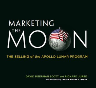Marketing the Moon: How NASA Sold Space to Earth
