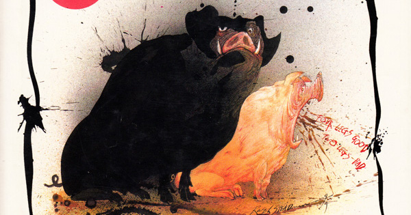 George Orwell S Animal Farm Illustrated By Ralph Steadman Brain Pickings
