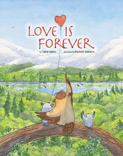 Love Is Forever: A Children's Book That Helps Kids Deal with Losing a Loved One