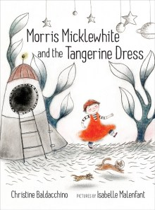 Morris Micklewhite and the Tangerine Dress: A Tender Story