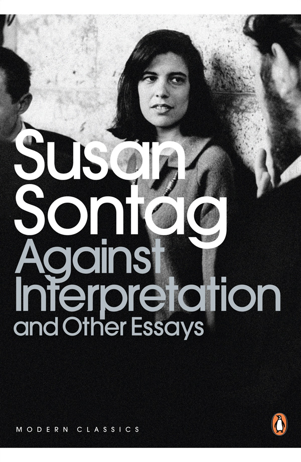"""Susan Sontag on the Trouble with Treating Art and Cultural Material as """"Content"""""""