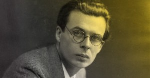 Aldous Huxley on How We Become Who We Are, How to Get Out of Our Own Way, and the Necessity of Mind-Body Education