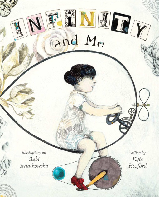 Infinity and Me: A Lovely Picture-Book at the Nexus of Science, Philosophy, and Love