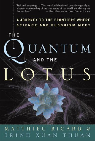 Trailblazing Physicist David Bohm and Buddhist Monk Matthieu Ricard on How We Shape What We Call Reality