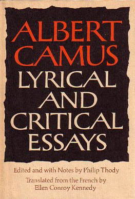 The Thesis Statement In A Research Essay Should Love Of Life Albert Camus On Happiness Despair The Art Of Awareness Les Miserables Essay also Complete Essay Example Love Of Life Albert Camus On Happiness Despair The Art Of  Tim Burton Essay