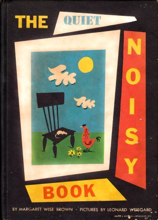 The Quiet Noisy Book: A Little-Known Vintage Gem by Margaret Wise Brown