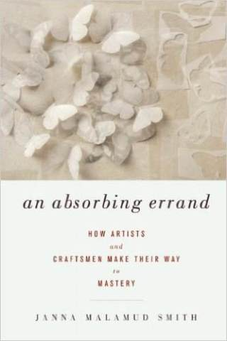 An Absorbing Errand: The Psychology of Mastery in Creative Work