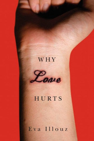 Midweek pick-me-up: Why love hurts—a sociologist on why our cultural institutions rather than our personal failings shape the agony of modern romance