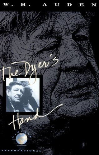 Auden on Writing, Originality, Self-Criticism, and How to Be a Good Reader