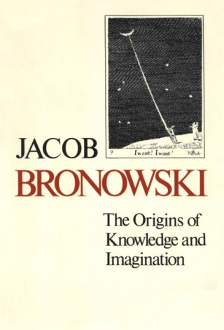 The Heroism of Being a Contrarian: Jacob Bronowski on the Essential Character Trait of the Creative Person